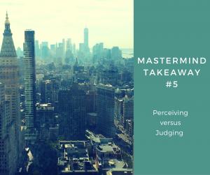 Mastermind takeaway#5